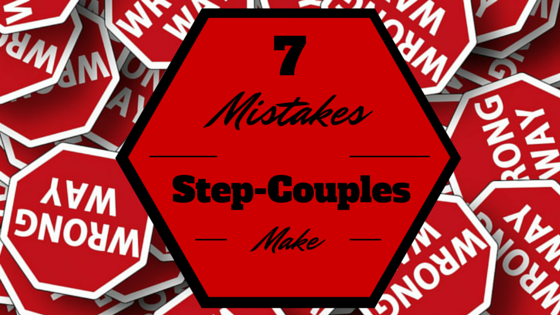7 mistakes stepcouples make